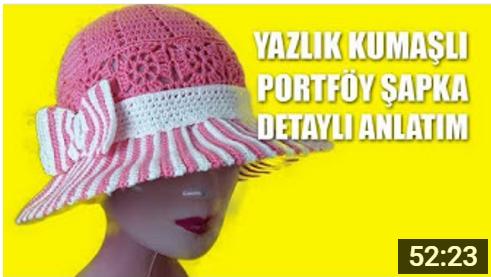 yazlık portföy şapka anlatımı